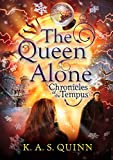 The Queen Alone (Chronicles of the Tempus)