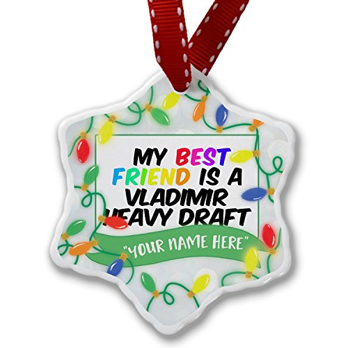 NEONBLOND Personalized Name Christmas Ornament, My Best Friend a Vladimir Heavy Draft, Horse (Christmas Draft Horse)
