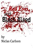Red Eyes and Black Blood, Niclas Carlson, 1490324127
