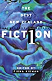 img - for The Best New Zealand Fiction (Volume 1) book / textbook / text book