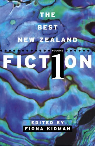 Download The Best New Zealand Fiction (Volume 1) PDF