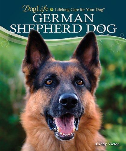 German Shepherd Dog (DogLife: Lifelong Care for Your DogTM) -