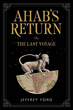 Ahab's Return by Jeffrey Ford science fiction and fantasy book and audiobook reviews