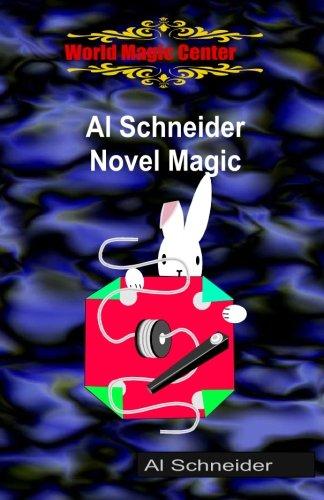 Al Schneider Novel Magic