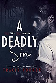 A Deadly Sin: An epic dark thriller that will have you wanting to leave the lights on. by [Podger, Tracie]