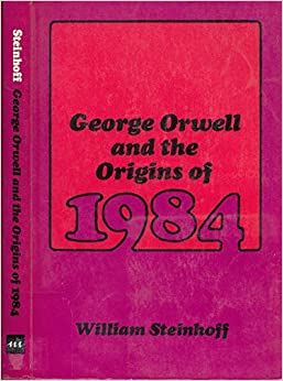 Book George Orwell and the Origins of 1984