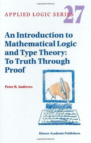 An Introduction To Mathematical Logic And Type Theory:2nd (Second) edition PDF