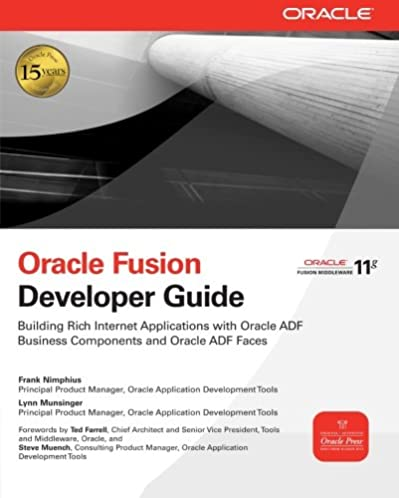 oracle fusion developer guide building rich internet applications rh amazon com Oracle 10G Documentation Install Oracle 10G
