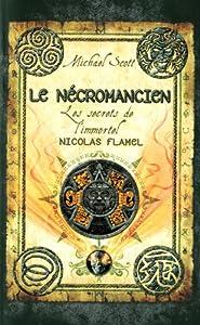 """Afficher """"Secrets de l'immortel Nicolas Flamel (Les ) n° 4 Nécromancien (Le)"""""""