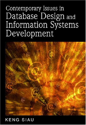 [PDF] Contemporary Issues in Database Design and Information Systems Development Free Download | Publisher : IGI Publishing | Category : Computers & Internet | ISBN 10 : 1599042894 | ISBN 13 : 9781599042893