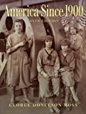 img - for America Since 1900 (6th Edition) book / textbook / text book