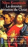 Derniere tentation du christ by NIKOS KAZANTZAKI (July 16,1991)