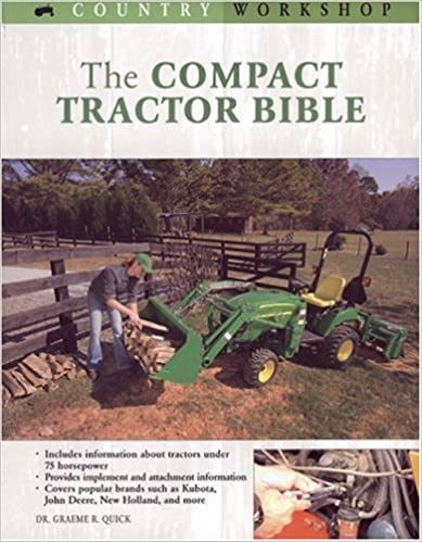The compact tractor bible country workshop dr graeme r quick the compact tractor bible country workshop 1st edition kindle edition fandeluxe Choice Image