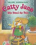 Catty Jane Who Hated the Rain, Valeri Gorbachev, 1590787005