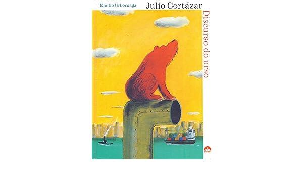 O Discurso Do Urso (Em Portuguese do Brasil): 9788501084996: Amazon.com: Books