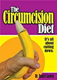 img - for The Circumcision Diet book / textbook / text book