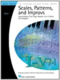 Scales, Patterns and Improvs - Book 1, Barbara Kreader and Fred Kern, 1423442148