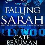 Falling for Sarah | Cate Beauman
