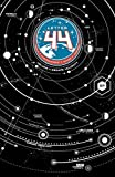 Letter 44, Vol. 1: Escape Velocity