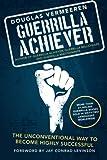 Guerrilla Achiever, Douglas Vermeeren, 1491729155