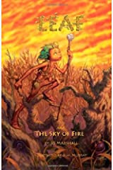 Leaf & the Sky of Fire (Twig Stories Book 2)