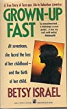 Grown-Up Fast, Betsy Israel, 0671694057