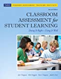 img - for Classroom Assessment for Student Learning: Doing It Right - Using It Well (2nd Edition) (Assessment Training Institute, Inc.) book / textbook / text book
