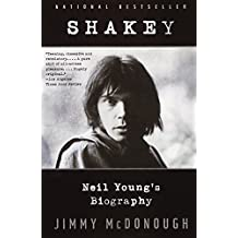 Shakey: Neil Young's Biography (Anchor Books) (Vintage) [ SHAKEY: NEIL YOUNG'S BIOGRAPHY (ANCHOR BOOKS) (VINTAGE) ] By McDonough, Jimmy ( Author )May-13-2003 Paperback