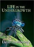 Life in the Undergrowth, David Attenborough, 0691127034