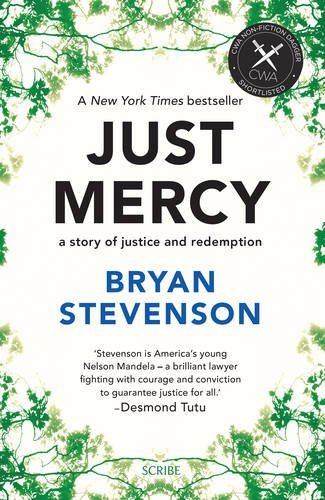 Just Mercy: a story of justice and redemption by Bryan Stevenson (2015-09-10)