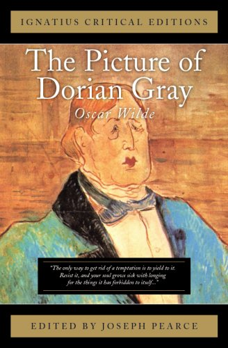 The Picture of Dorian Gray: Ignatius Critical Editions