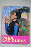 For the Hard Ones: A Lesbian Phenomenology / Para las duras: Una fenomenologia lesbiana