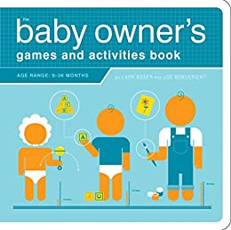 the baby owner s games and activities book owner s and instruction rh amazon com Baby Books Baby Carry Bag