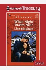 When Night Draws Near Kindle Edition