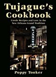 img - for Tujague's Cookbook: Creole Recipes and Lore in the New Orleans Grand Tradition book / textbook / text book
