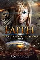 Faith (the Jovian Gate Chronicles Book 1)