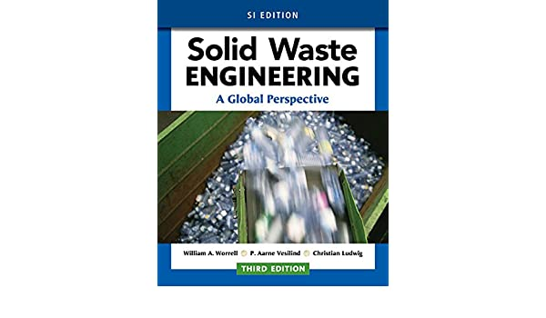 Amazon solid waste engineering a global perspective si amazon solid waste engineering a global perspective si edition 9781305638600 william a worrell p aarne vesilind christian ludwig books fandeluxe Gallery