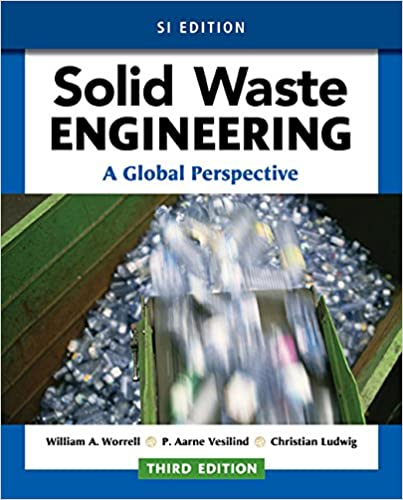 Amazon solid waste engineering a global perspective si solid waste engineering a global perspective si edition 3rd edition fandeluxe Gallery
