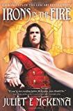 Irons in the Fire (Chronicles/Lescari Revolutn 1)