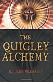 The Quigley Alchemy, E. J. Russ McDevitt, 0973490225