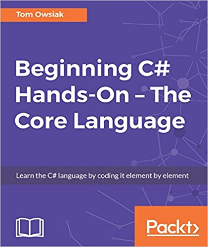 Beginning C# Hands-On by Tom Owsiak