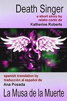 Death Singer / La Musa de la Muerte de [Roberts, Katherine]