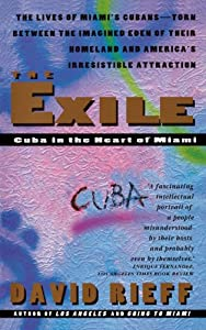 Exile: Cuba in the Heart of Miami by Touchstone