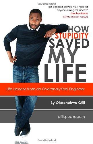 Download How Stupidity Saved My Life PDF