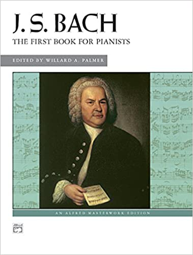 ;READ; Bach -- First Book For Pianists (Alfred Masterwork Edition). vessel police Circuit HARTING Subway CASETA Alaska Welcome