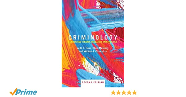 Criminology connecting theory research and practice aida y hass criminology connecting theory research and practice aida y hass chris moloney william j chambliss 9781138888692 amazon books fandeluxe Image collections