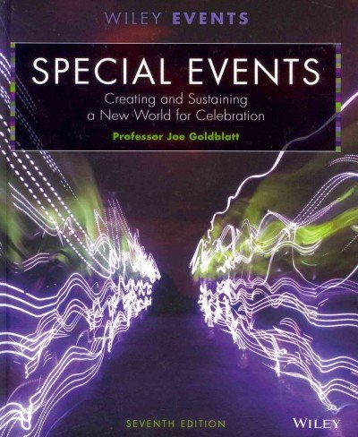 Special Events Creating and Sustaining a New World for Celebration
