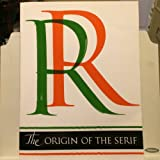 The Origin of the Serif, Edward M. Catich, 0962974013