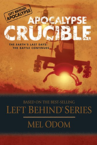 R.E.A.D Apocalypse Crucible: The Earth's Last Days: The Battle Continues (Left Behind: Apocalypse Book 2)<br />P.D.F