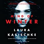 Mind of Winter | Laura Kasischke
